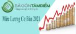 Mức Lương Cơ Bản 2021 Và Những Điều Cần Biết